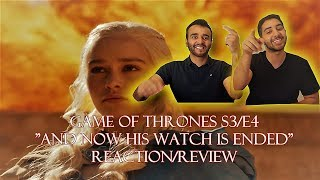 """Game of Thrones Season 3 Episode 4 REACTION/REVIEW!! """" And Now His Watch Is Ended"""""""