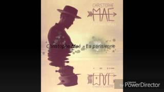 Christophe Maé - La parisienne