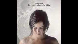 Ariane Moffatt - Je rentre à Montréal