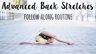 How to Improve Back Flexibility - Advanced Routine