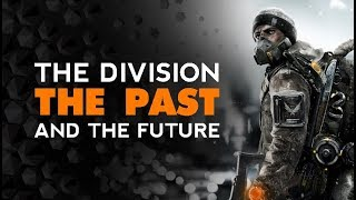 Division - Where its Been - Where its Going - And Division 2
