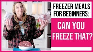 Freezer Meals for Beginners: What Foods are Best & Worst for Freezing?