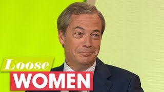 Nigel Farage Is Getting Quite Used to Not Being Liked | Loose Women
