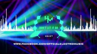 Cyber & Sylence - Don't Let It Go