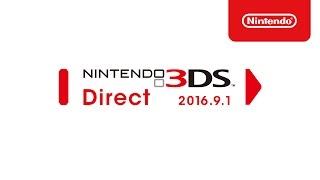 Nintendo3DSDirect2016.9.1プレゼンテーション映像