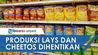 Makanan Ringan Lays, Cheetos, Chitato, dan Doritos akan Berhenti Diproduksi Mulai 18 Agustus 2021