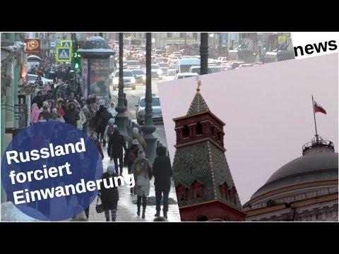 Russland forciert Einwanderung [Video]
