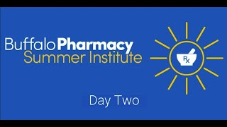 2020 Pharmacy Summer Institute Day Two