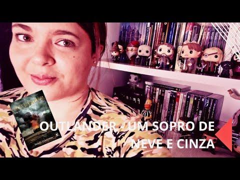 #DicadeLivro - Outlander Um Sopro de Neve e Cinza | Cadê o incêndio? | | #CanalNoSitedaNay