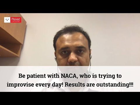 Be patient with NACA, who is trying to improvise every day! Results are outstanding!!!