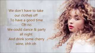 Ella Eyre - We Don't Have To Take Our Clothes Off (Whipped Cream Remix) Lyrics