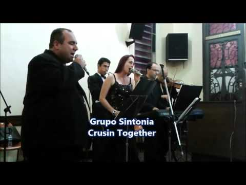 Crusin Together - Grupo Sintonia
