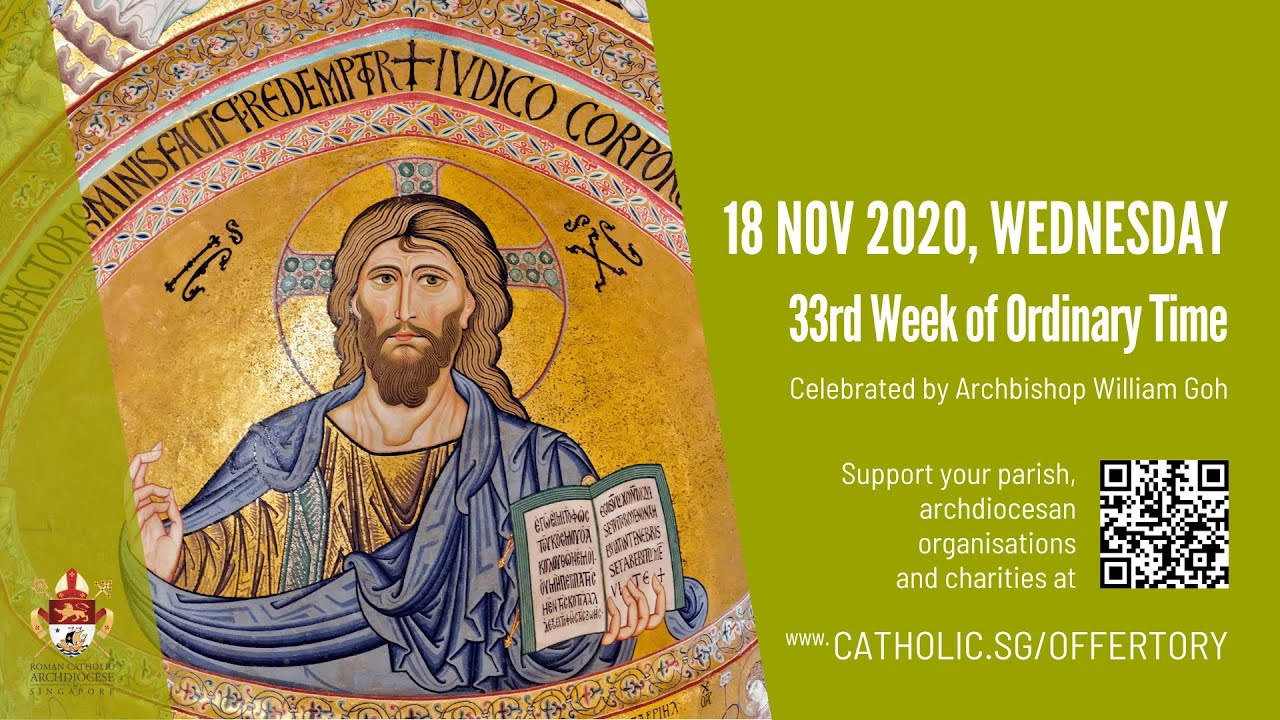 Catholic Mass Today Online 18th November Wednesday 2020, Catholic Mass Today Online 18th November Wednesday 2020, 33rd Week of Ordinary Time