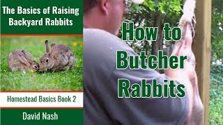How to Butcher Rabbits: A Complete Guide