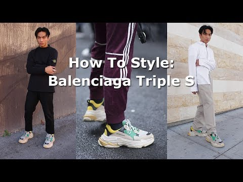 HOW TO STYLE: BALENCIAGA TRIPLE S