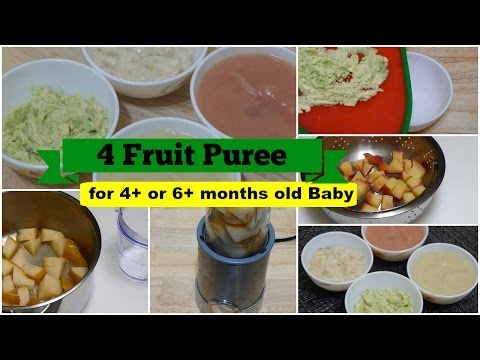 Video 4 Fruit Puree for 4+ or 6+ months Baby l Healthy Baby Food Recipe l Stage 1 Homemade Baby Food