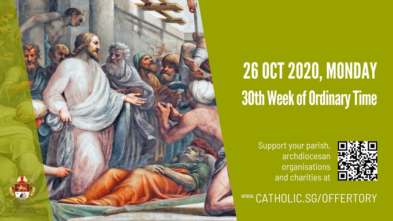 Catholic Mass Today 26th October 2020 Online 30th Week of Ordinary Time - Singapore