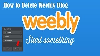 How to Delete Weebly Blog   Easy Way to Delete blog Page on Weebly 2020