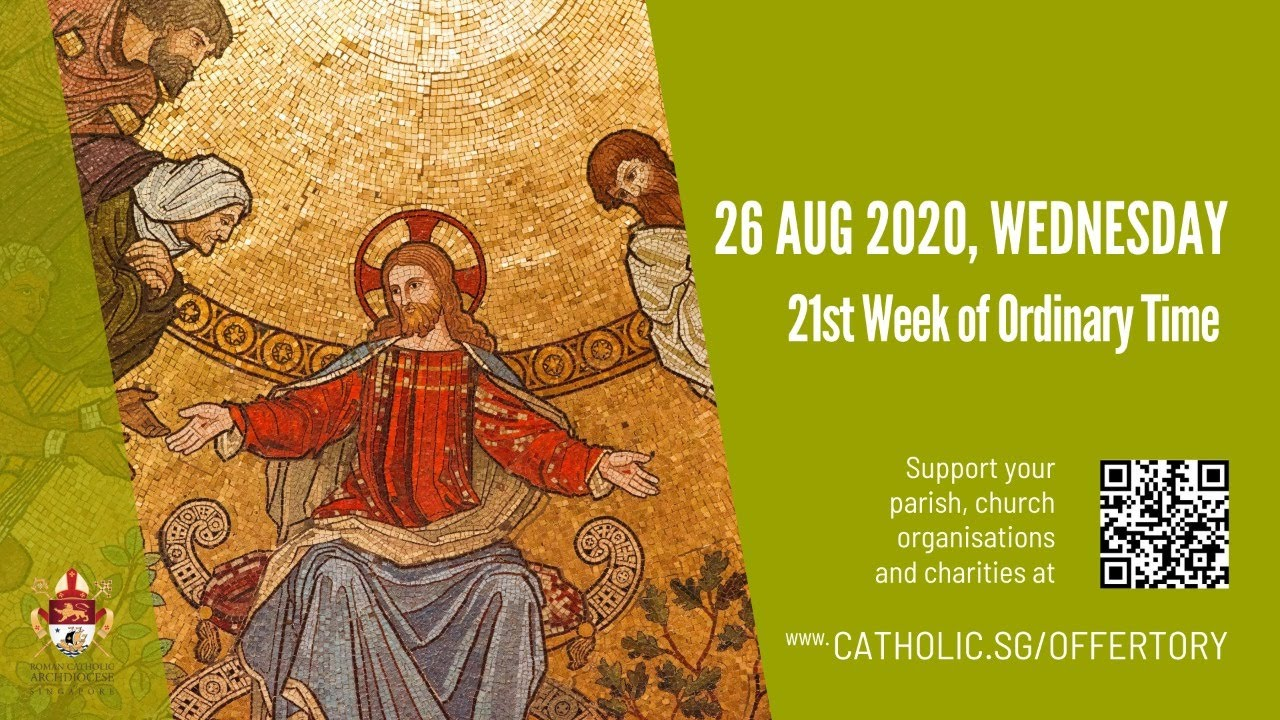 Catholic Mass 26th August 2020 Online - 21st Week of Ordinary Time 2020