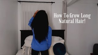 How To Grow Long Natural Hair (Detailed)