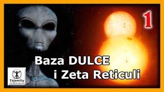 Baza Dulce i Zeta Reticuli – cz.1