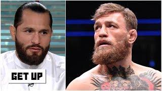 Jorge Masvidal on fighting Conor McGregor: UFC won't allow it to happen | Get Up | ESPN MMA