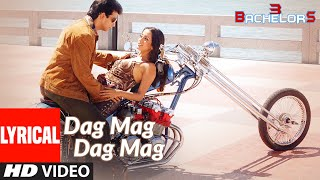 Lyrical: Dag Mag Dag Mag | 3 Bachelors | Sharman Joshi, Raima Sen, Riya Sen | Shaan, Sunidhi Chauhan - Download this Video in MP3, M4A, WEBM, MP4, 3GP