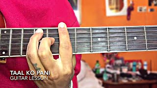 Taal Ko Pani Guitar Lesson