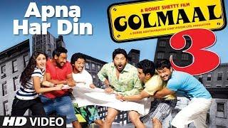 'Apna Har Din Aise Jiyo  Golmaal 3' (Full Song) | Ajay Devgan, Kareena Kapoor