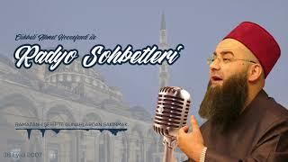 Ramazân-ı Şerîf'te Günahlardan Sakınmak (Radyo Sohbetleri) 18 Eylül 2007