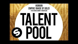 Humain - Empire (Made Of Gold) Featuring Donny Anderson