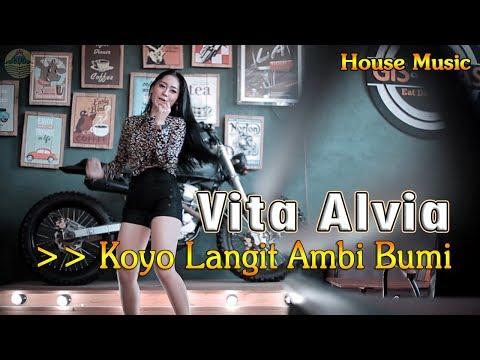 Vita Alvia ~ KOYO LANGIT AMBI BUMI _ House Music   |   Official Video