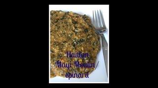Haitian Mayi Moulin / Epinard