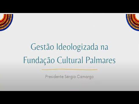 Cultura - Acervo cultural, artístico e histórico da Fundação Cultural Palmares – 08/10/21