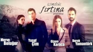 موسيقى البداية مسلسل الاعصار الذي بداخلي içimdek firtina تحميل MP3