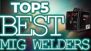 👌 TOP 5: Best MIG Welders 2020