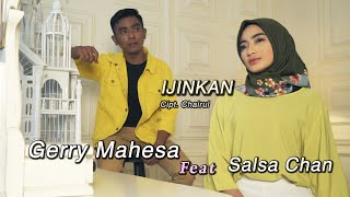 Download lagu Salsha Chan Feat Gerry Mahesa Izinkan Mp3