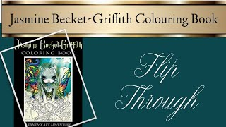 Jasmine Becket-Griffith Colouring Book Flipthrough