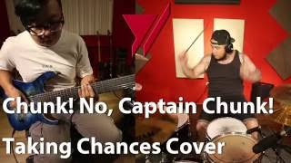 91 Cover系列 - 大美,小雷 Chunk! No, Captain Chunk! - Taking Chances Cover