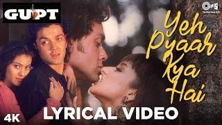 Yeh Pyaar Kya Hai Lyrical - Gupt|Alka Yagnik   - YouTube