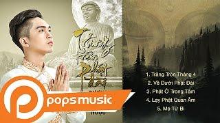 Album Trăng Trên Phật Đài | Dương Minh Ngọc