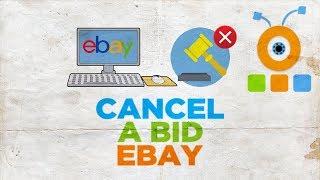 How to Unbid on eBay 2020 | How to Cancel a Bid on eBay 2020