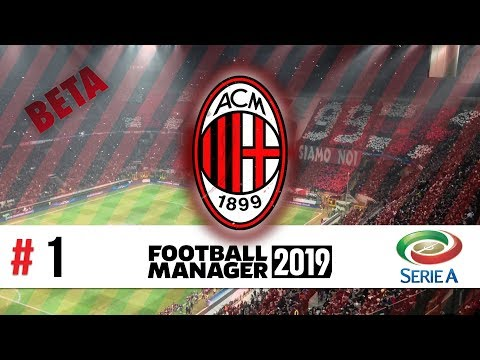 AC Milan | #1 | Introductions | Football Manager 2019 Beta