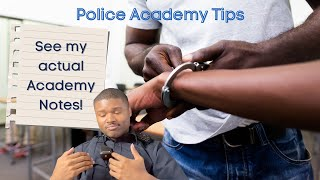 Police Academy Tips (study tips, how to get through it, how to prepare)