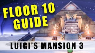 Luigi's Mansion 3 Floor 10 Walkthrough - 100% 10F Tomb Suites guide & how to get out of the Pyramid
