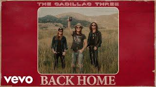 The Cadillac Three Back Home
