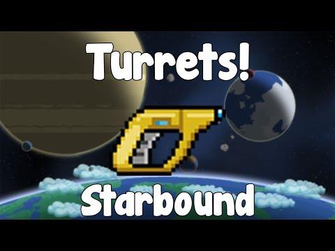 Turrets , Automated Defenses - Starbound Guide - Gullofdoom -  Guide/Tutorial - BETA - Музыка для Машины