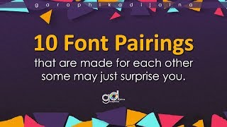 10  PERFECT FONT PAIRINGS