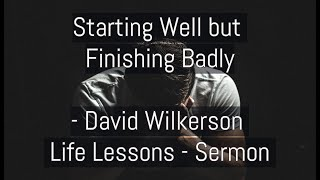 David Wilkerson - When a Man of God Loses his Faith | Full Sermon