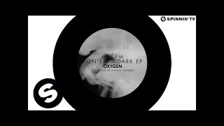 KILL FM ft. Helena J - Don't Go Dark (OUT NOW)